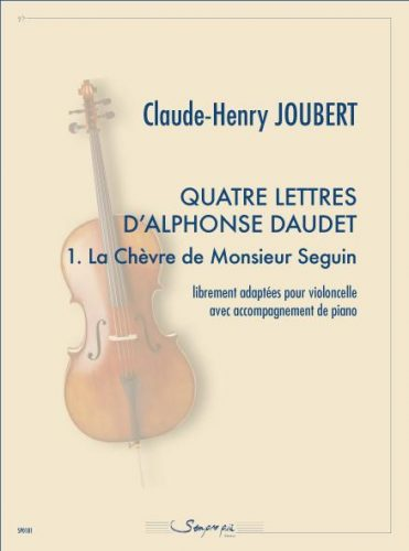 Quatre lettres d'Alphonse Daudet 1. La chèvre de Monsieur Seguin