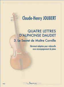 Quatre lettres d'Alphonse Daudet 3. Le Secret de Maître Cornille