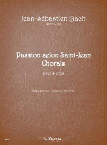 Passion selon St Jean, Chorals