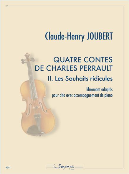 Quatre contes de Charles Perrault 2. Les Souhaits ridicules