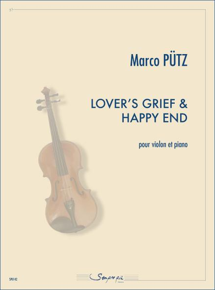 Lover's grief and Happy end