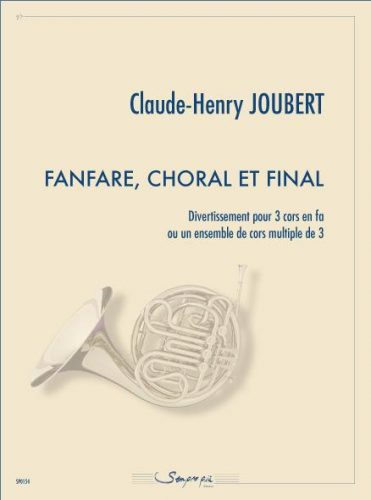 Fanfare, Choral et Final