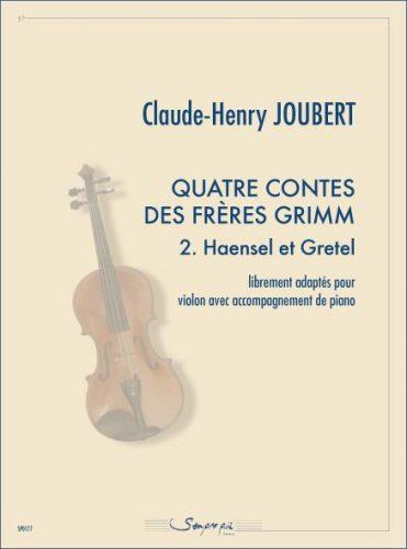 Quatre contes des frères Grimm 2. Haensel et Gretel