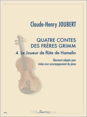 Quatre contes des frères Grimm 4. Le Joueur de flûte de Hamelin